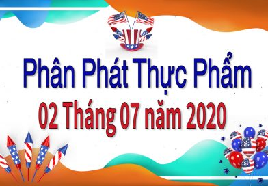 Phân Phát Thực Phẩm – Food Distribution on First Week of July 2020
